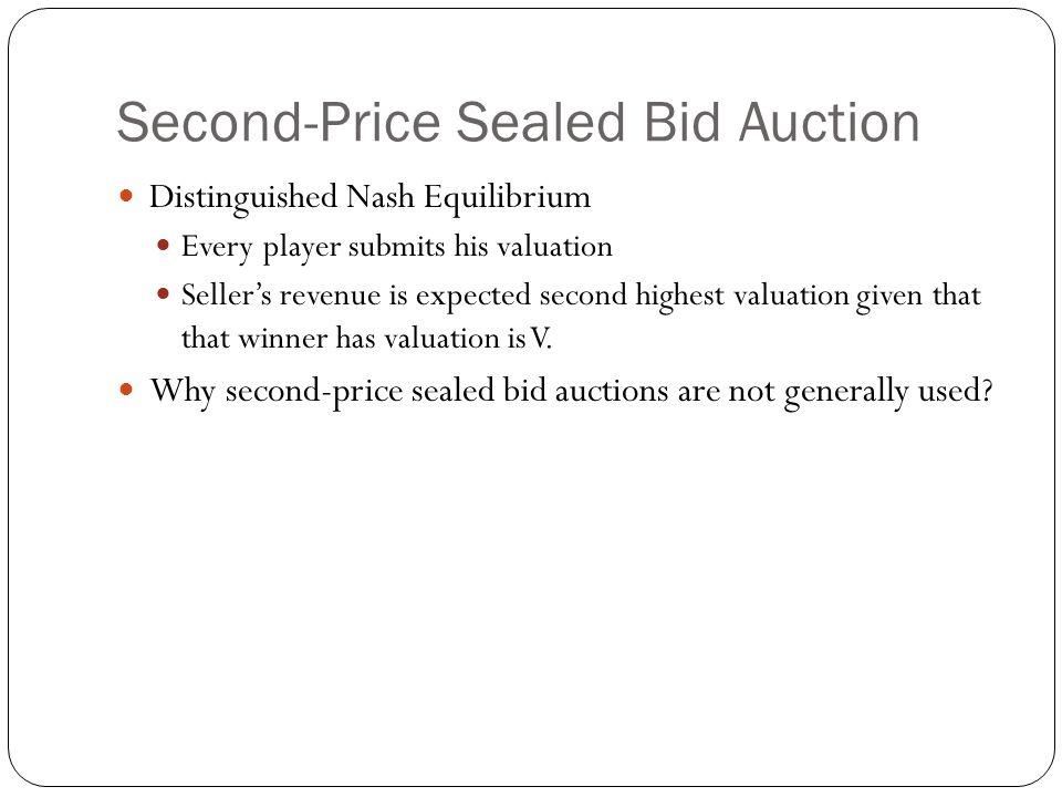 Second-Price Sealed Bid Auction