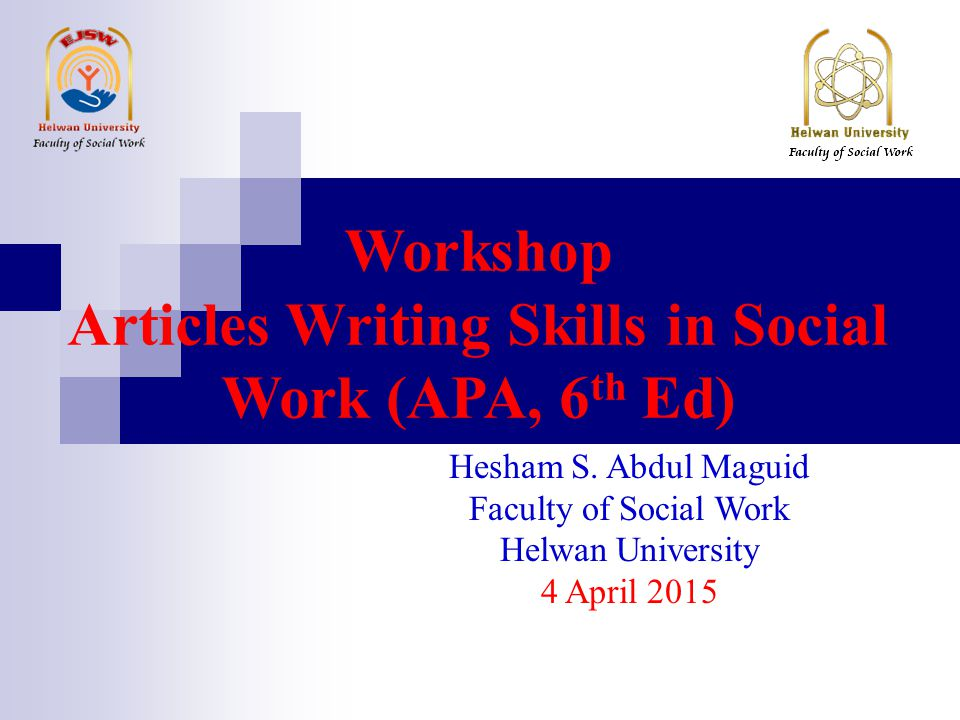 Workshop Articles Writing Skills in Social Work (APA, 6th Ed)