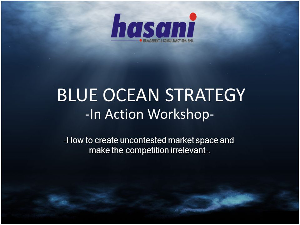 BLUE OCEAN STRATEGY -In Action Workshop-