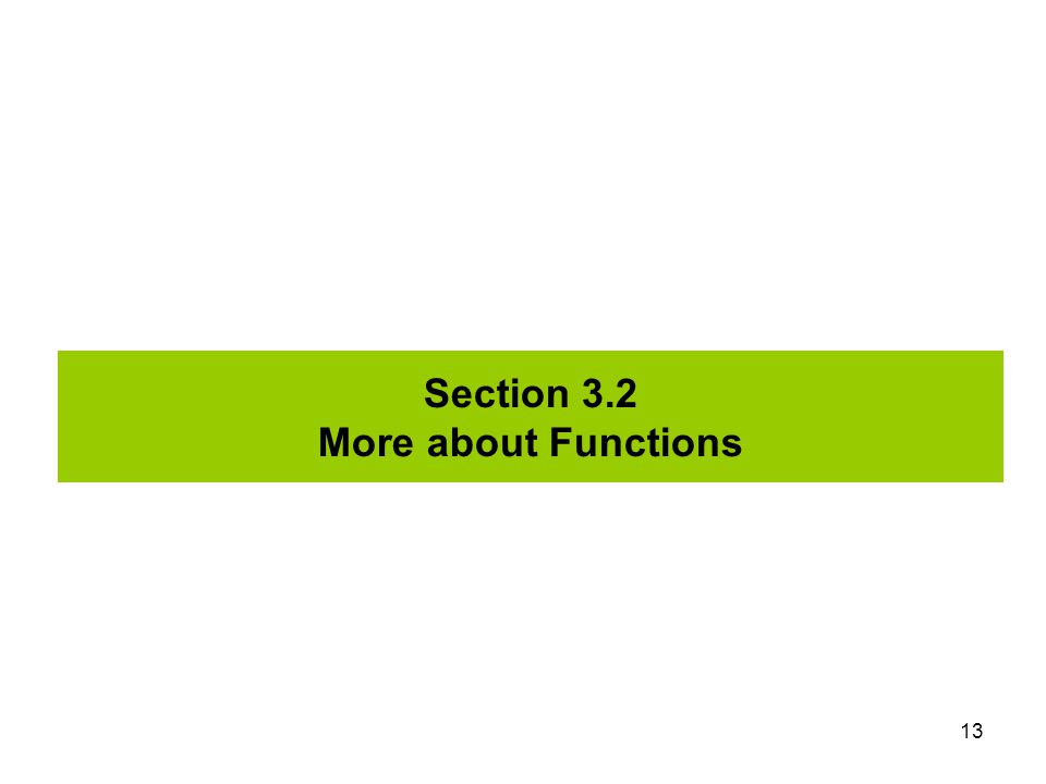 Section 3.2 More about Functions