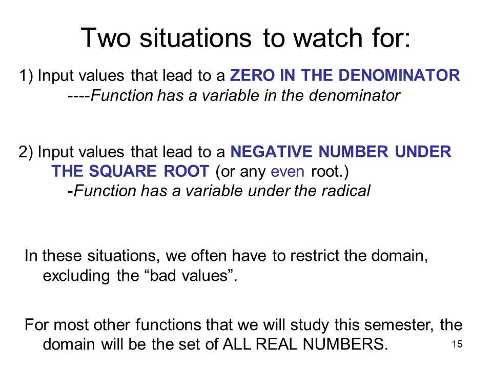 Two situations to watch for: