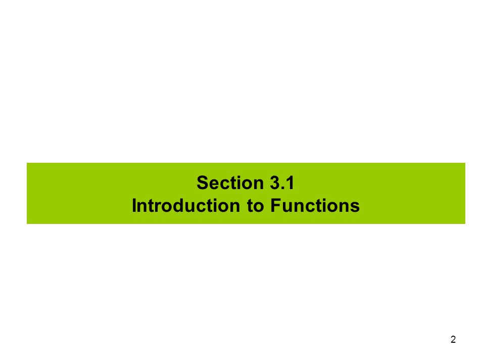 Section 3.1 Introduction to Functions