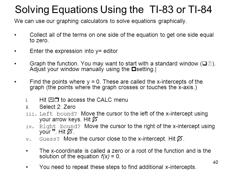 Solving Equations Using the TI-83 or TI-84