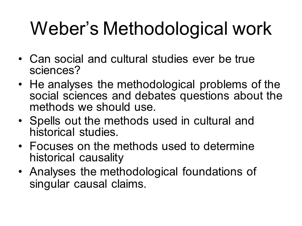 Weber's Methodological work
