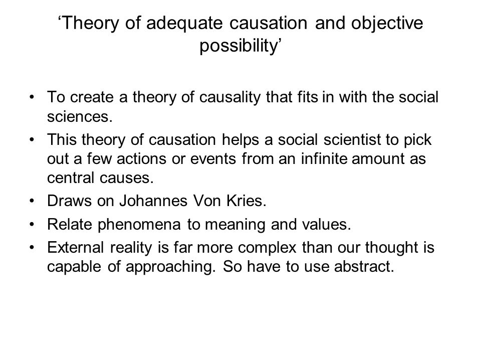 'Theory of adequate causation and objective possibility'