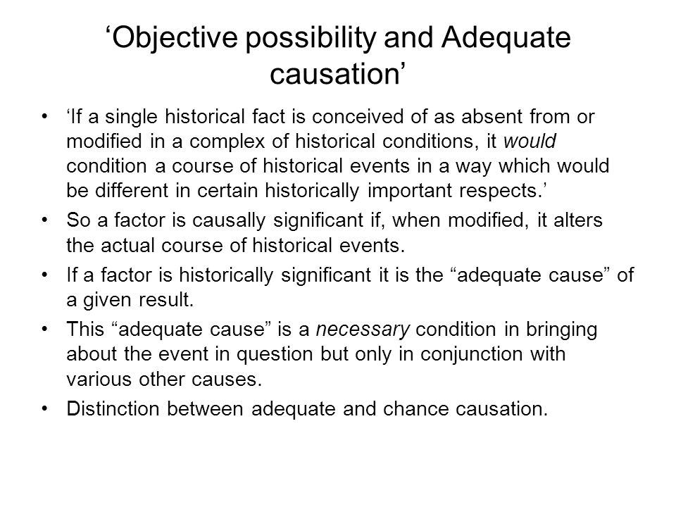 'Objective possibility and Adequate causation'