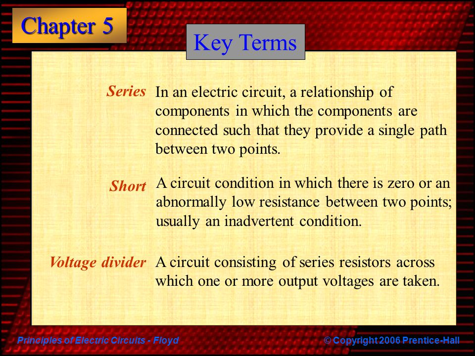 Key Terms Series. Short. Voltage divider.