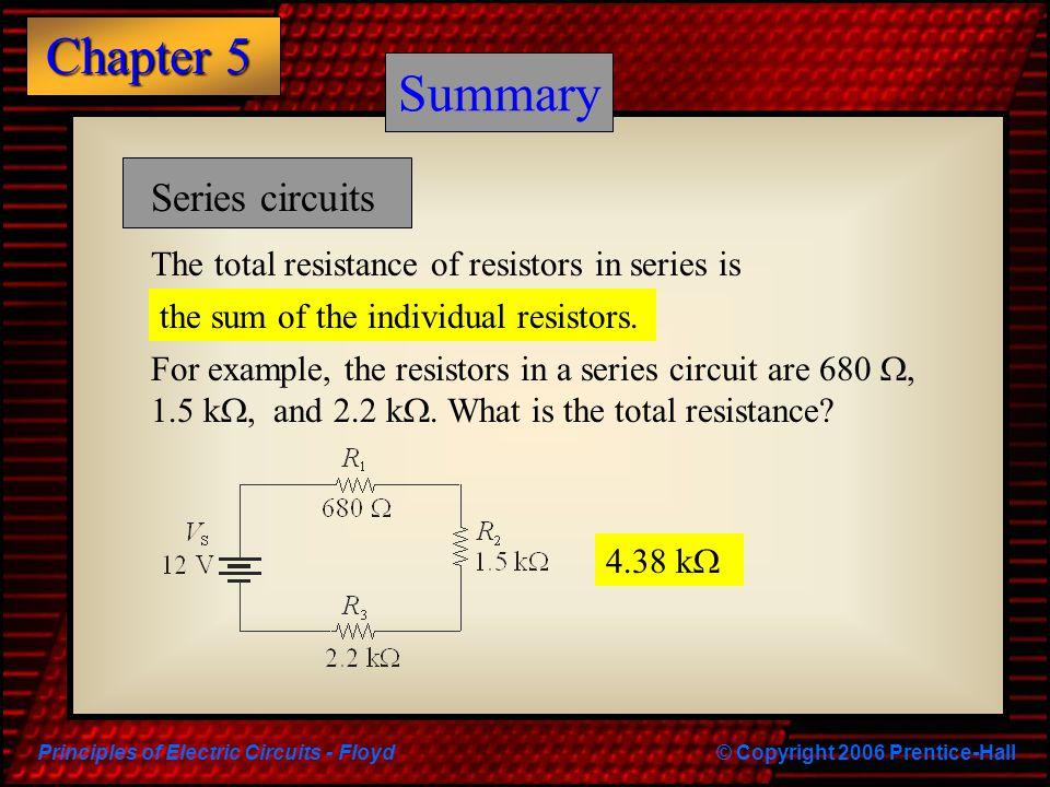 Summary Summary Series circuits