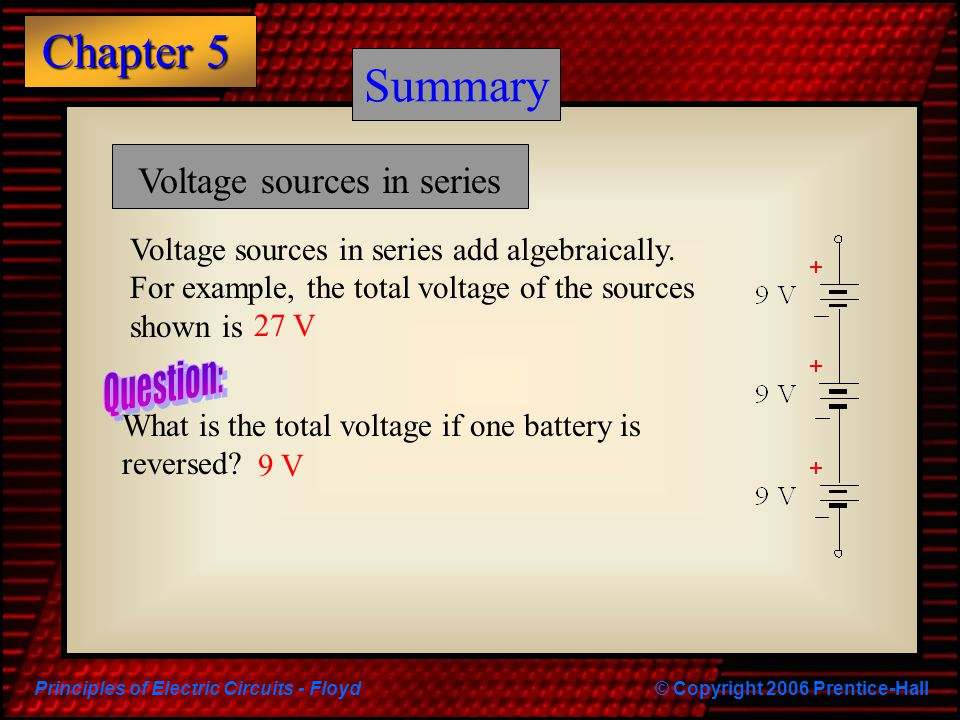 Summary Summary Voltage sources in series Question: