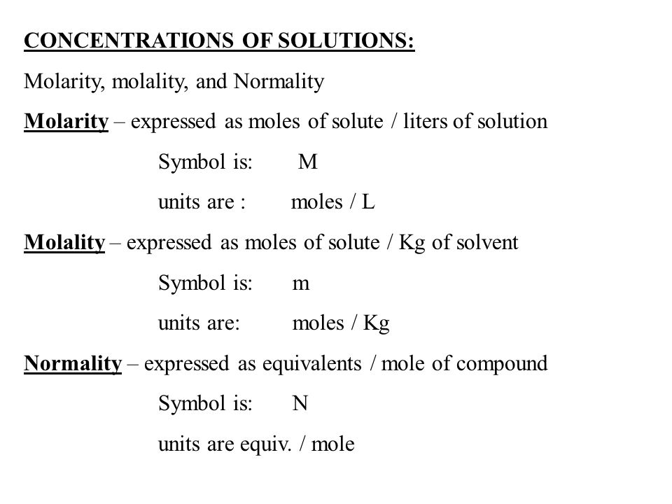 CONCENTRATIONS OF SOLUTIONS:
