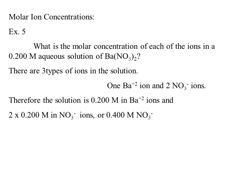 Molar Ion Concentrations:
