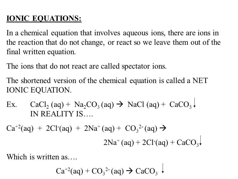 IONIC EQUATIONS: