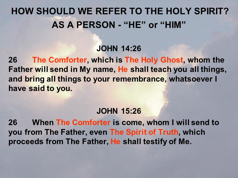 HOW SHOULD WE REFER TO THE HOLY SPIRIT