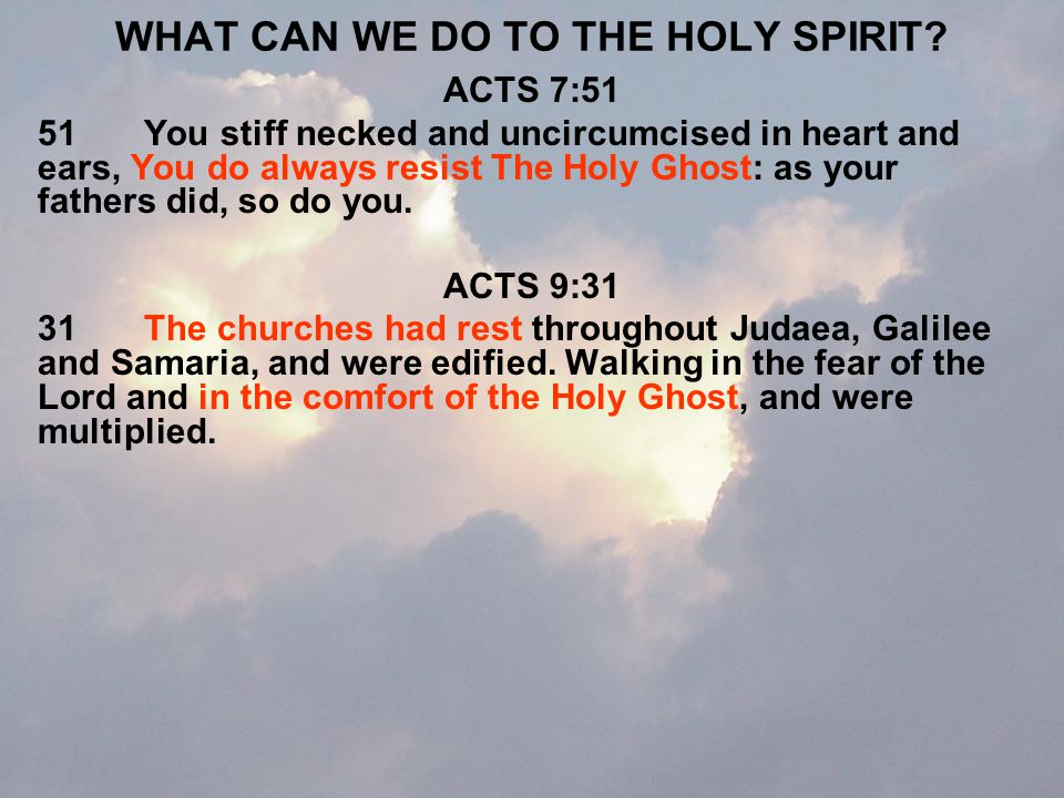WHAT CAN WE DO TO THE HOLY SPIRIT