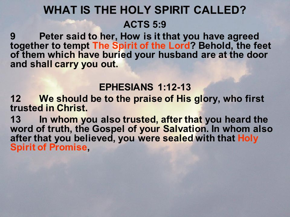 WHAT IS THE HOLY SPIRIT CALLED