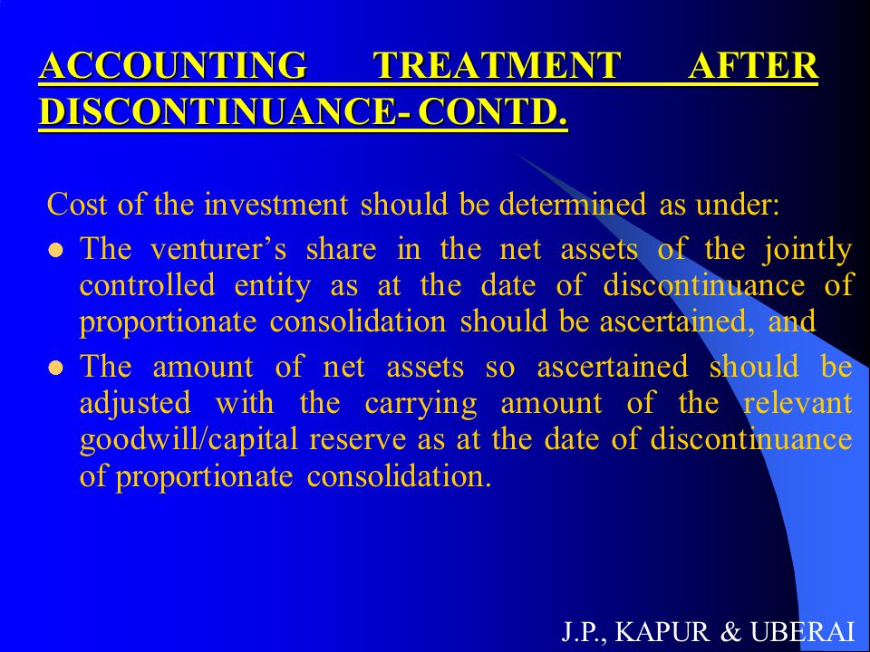ACCOUNTING TREATMENT AFTER DISCONTINUANCE- CONTD.