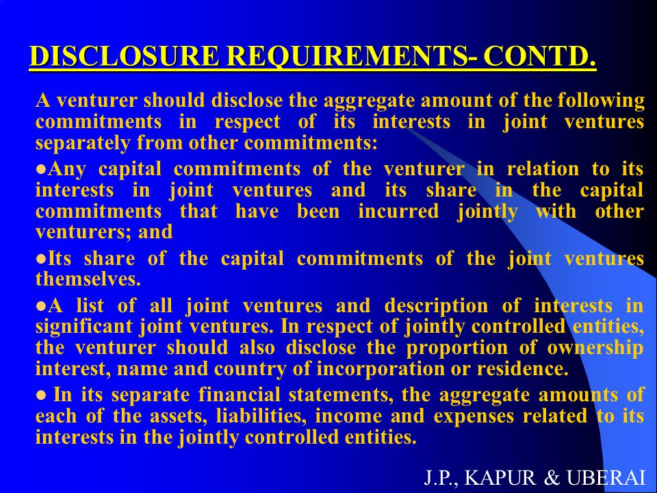 DISCLOSURE REQUIREMENTS- CONTD.