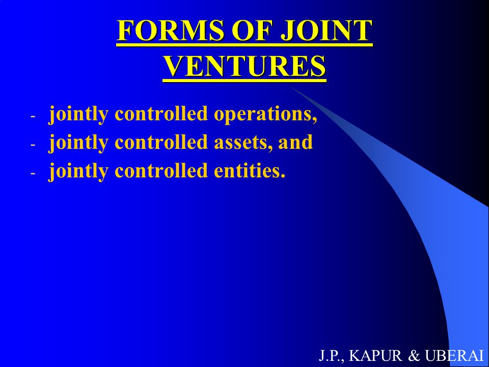 FORMS OF JOINT VENTURES