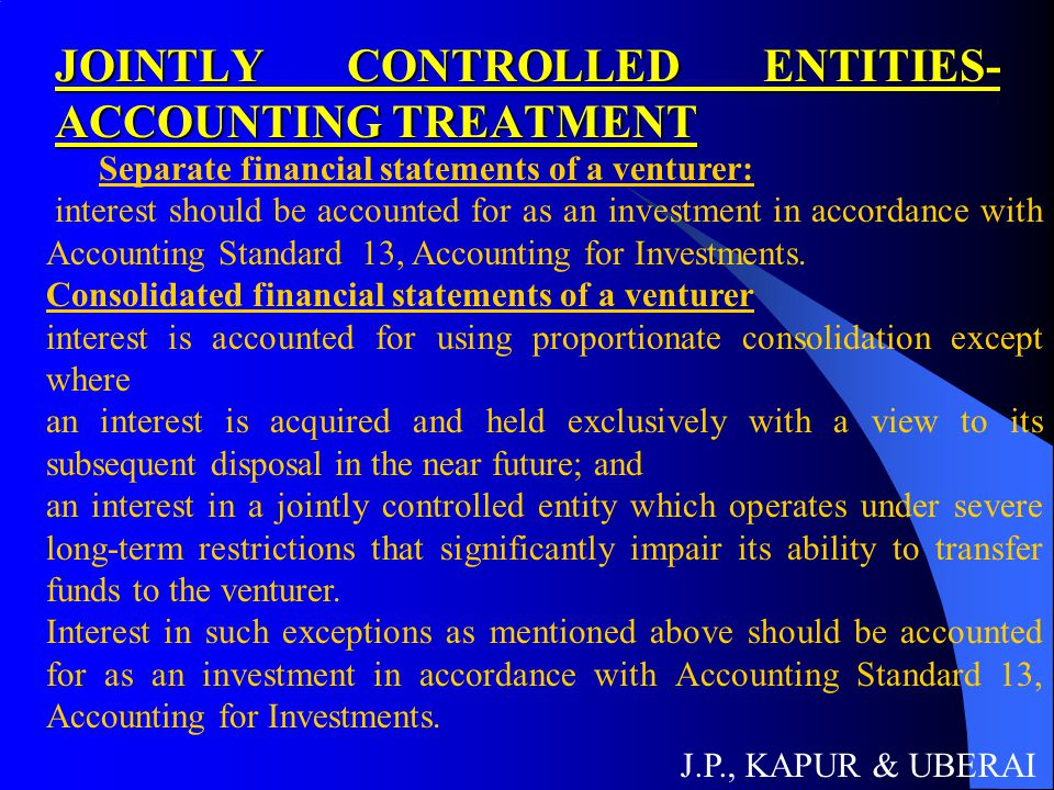 JOINTLY CONTROLLED ENTITIES- ACCOUNTING TREATMENT