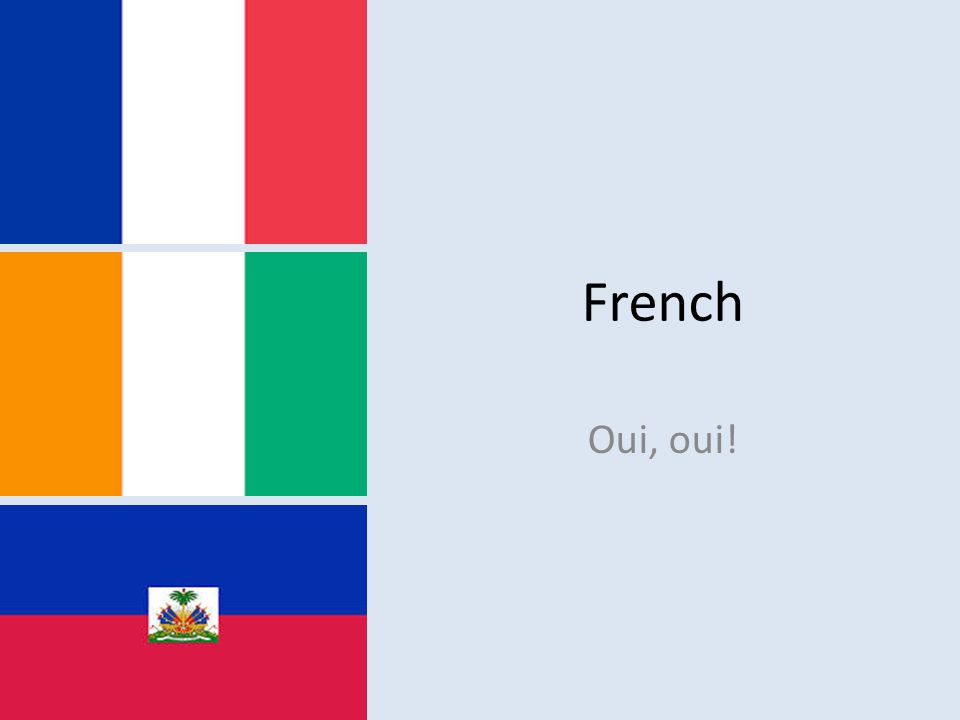 French Oui, oui!