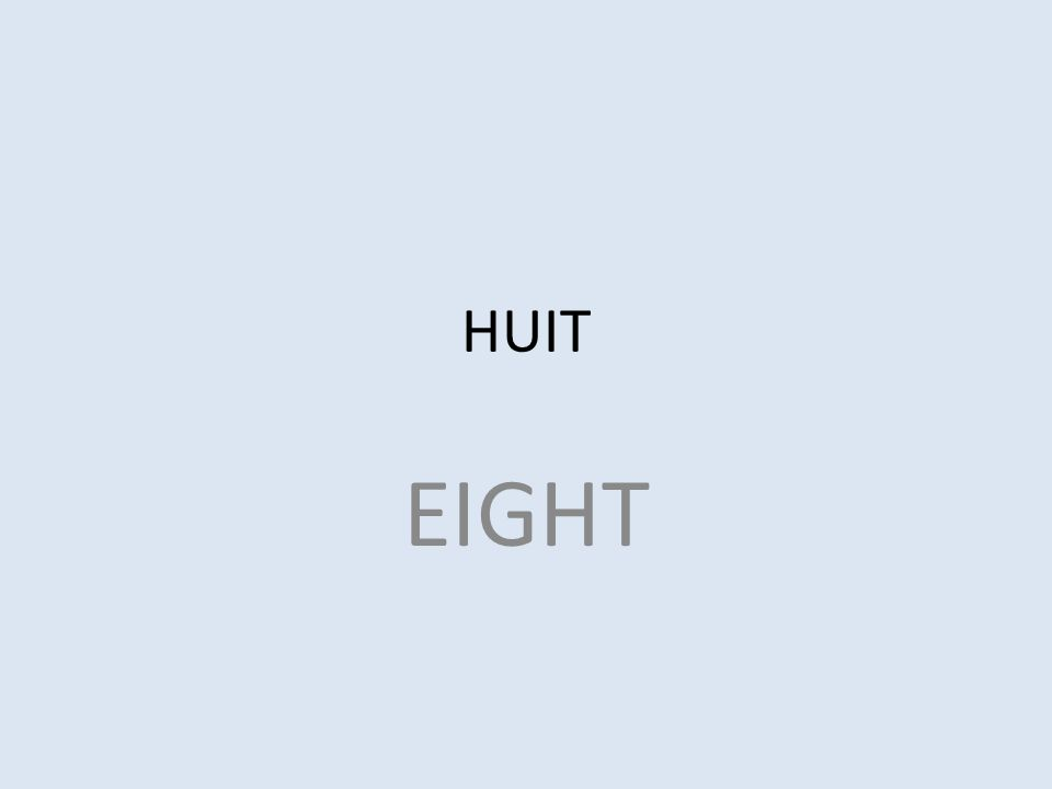 HUIT EIGHT