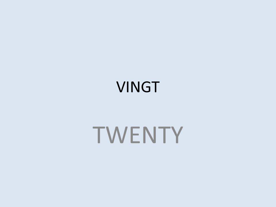 VINGT TWENTY
