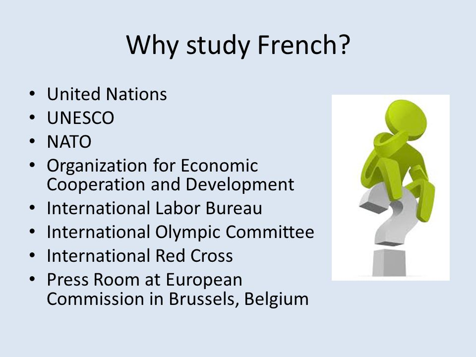 Why study French United Nations UNESCO NATO