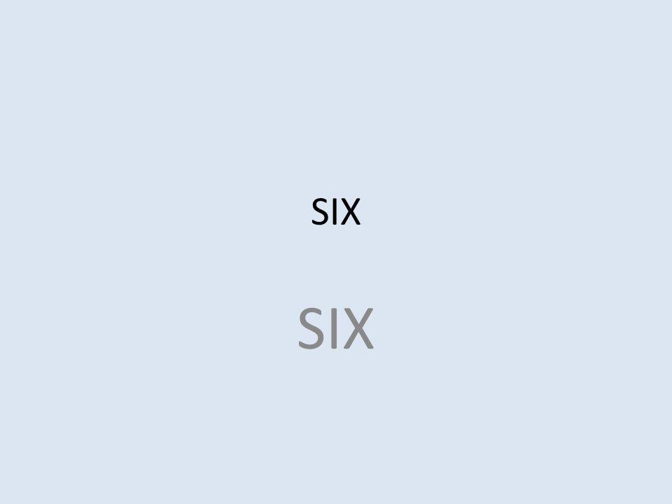 SIX SIX