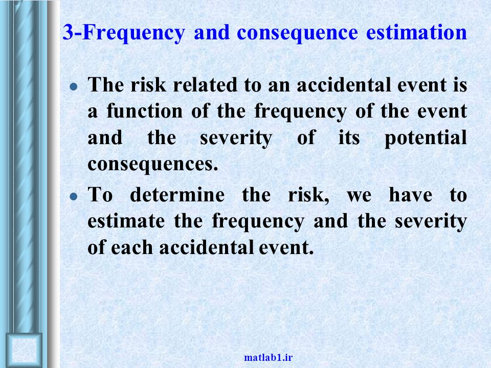 3-Frequency and consequence estimation