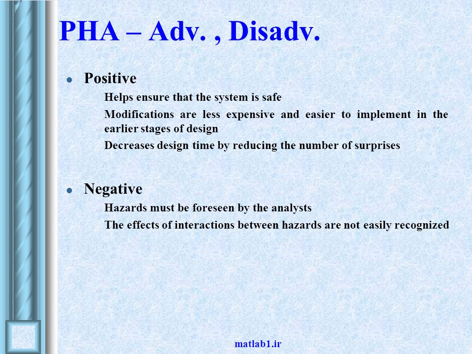 PHA – Adv. , Disadv. Positive Negative