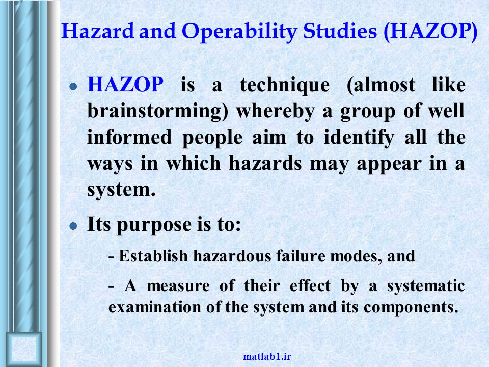 Hazard and Operability Studies (HAZOP)