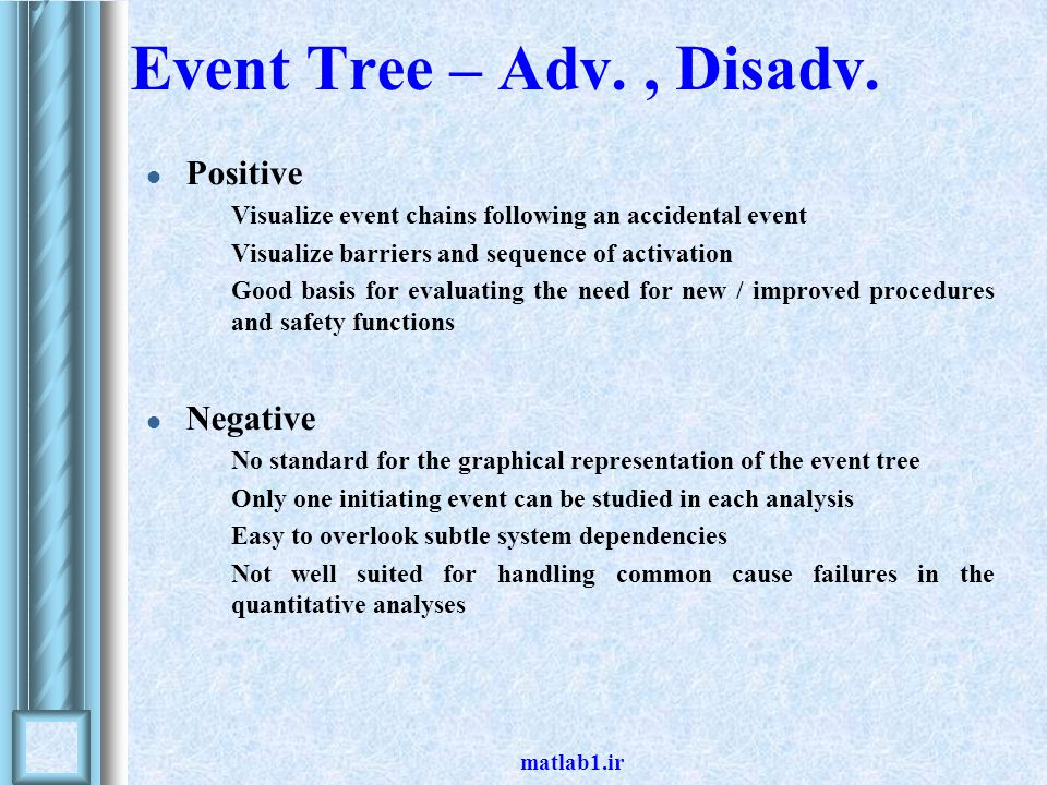 Event Tree – Adv. , Disadv. Positive Negative