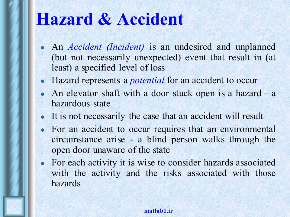 Hazard & Accident