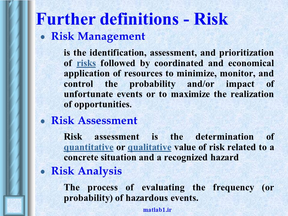 Further definitions - Risk