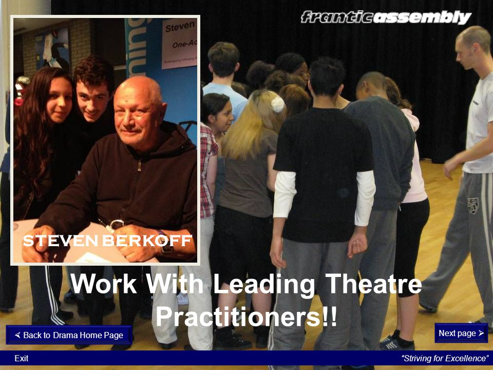 Work With Leading Theatre Practitioners!!