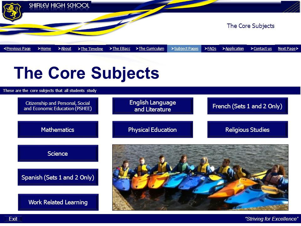 The Core Subjects The Core Subjects English Language and Literature