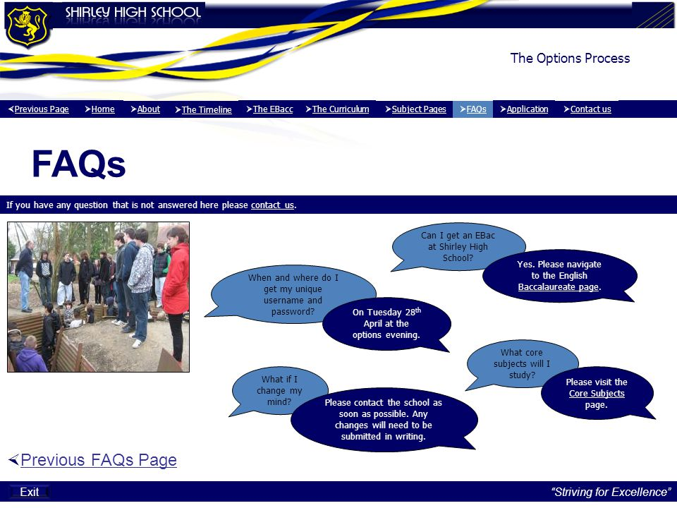 FAQs Previous FAQs Page The Options Process Exit