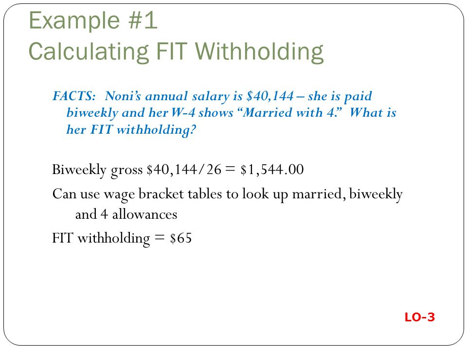Example #1 Calculating FIT Withholding