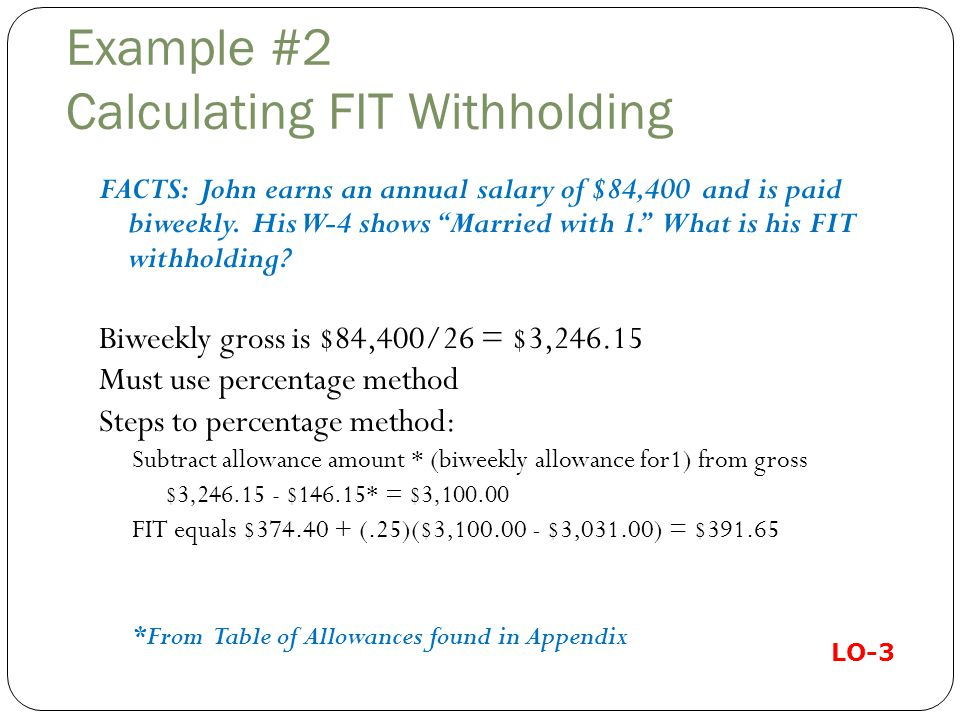 Example #2 Calculating FIT Withholding