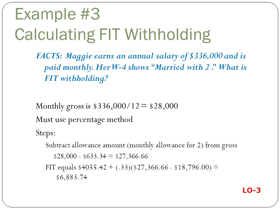 Example #3 Calculating FIT Withholding