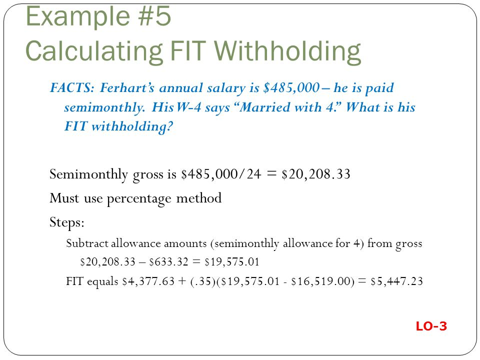 Example #5 Calculating FIT Withholding
