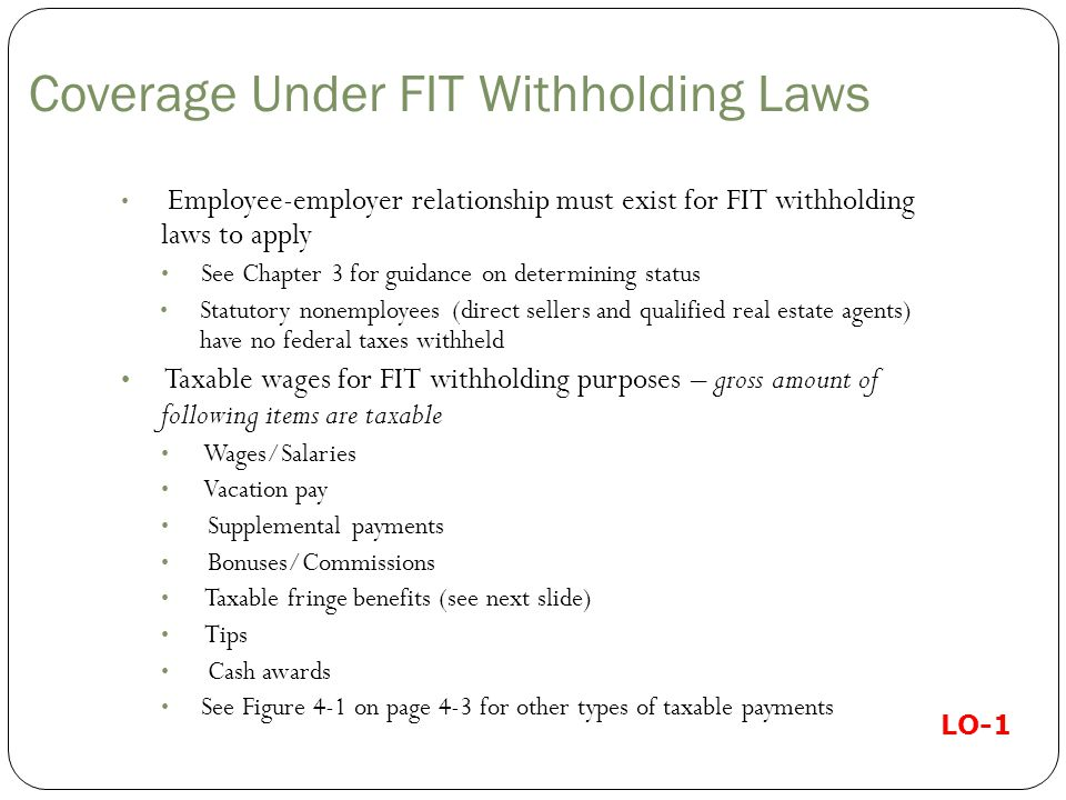 Coverage Under FIT Withholding Laws