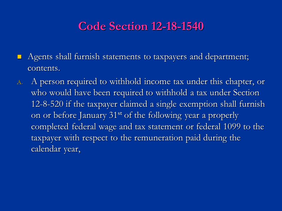 Code Section 12-18-1540 Agents shall furnish statements to taxpayers and department; contents.