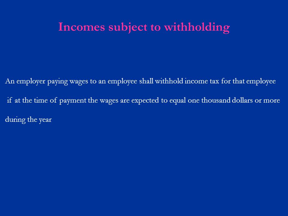 Incomes subject to withholding