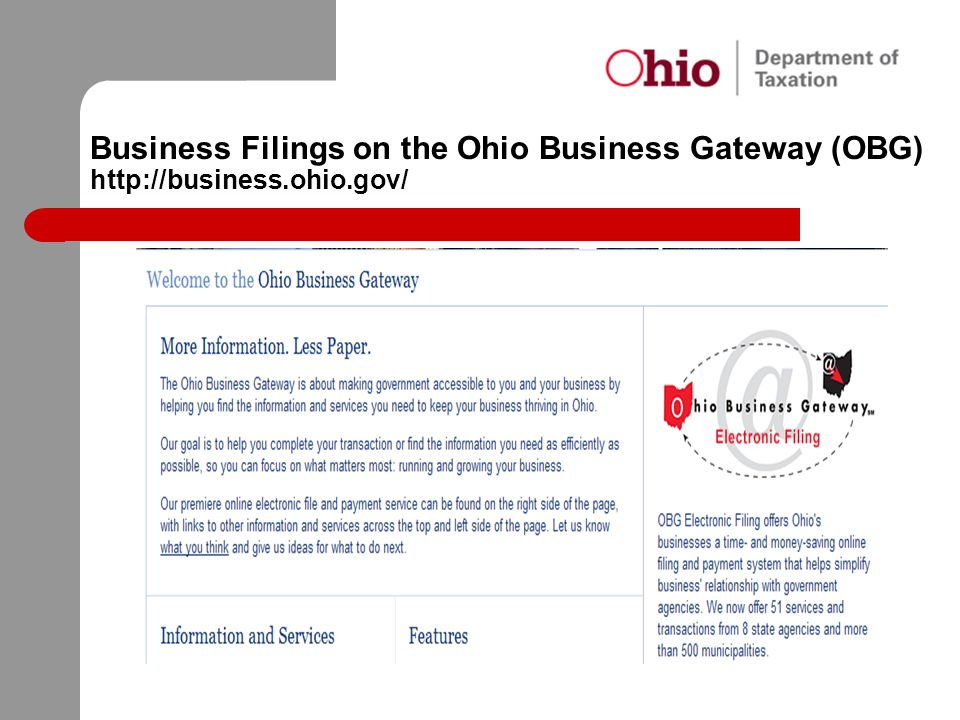 Business Filings on the Ohio Business Gateway (OBG) http://business