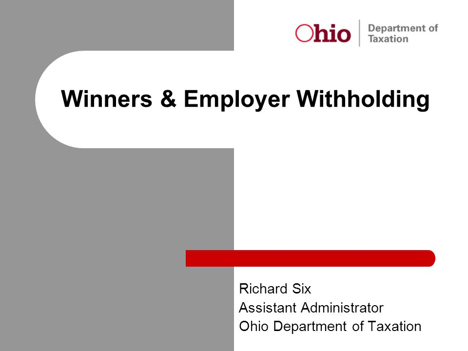 Winners & Employer Withholding