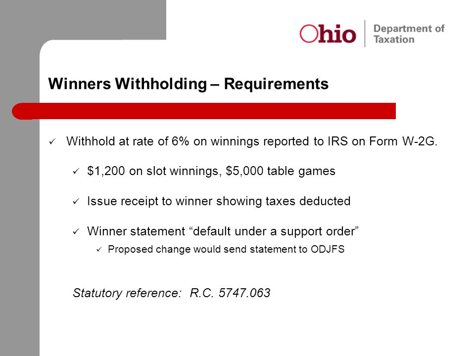 Winners Withholding – Requirements