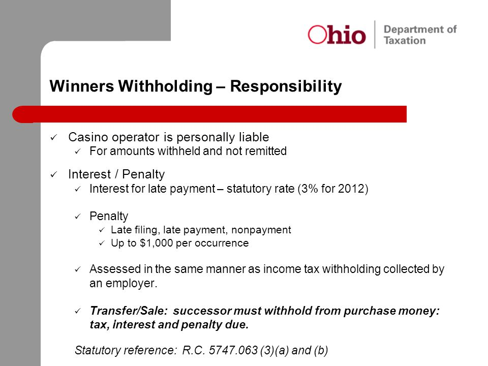 Winners Withholding – Responsibility
