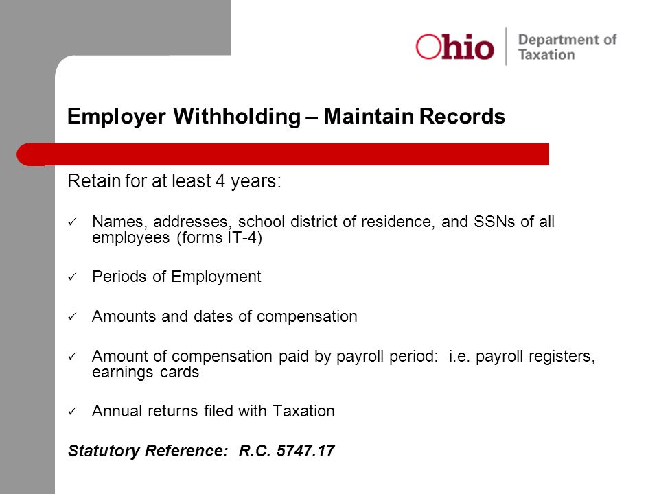 Employer Withholding – Maintain Records