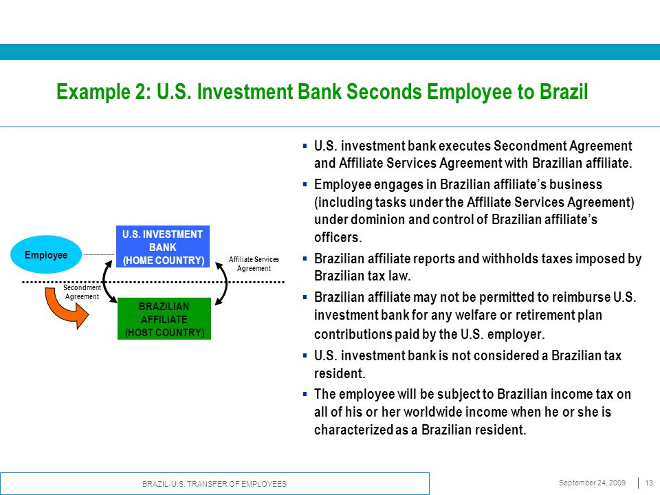 Example 2: U.S. Investment Bank Seconds Employee to Brazil